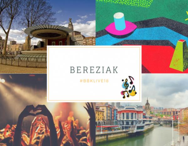 Conciertos gratuitos Bereziak 2018 en Bilbao BBK Live