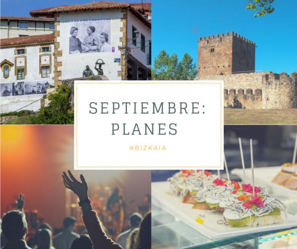 Septiembre en Bizkaia - Planes para no echar de menos las vacaciones