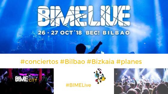 Festival BIME en el BEC y conciertos gratis en Bilbao