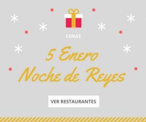 Restaurantes noche de reyes en Bilbao Bizkaia