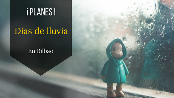 Planes días de lluvia y frío en Bilbao