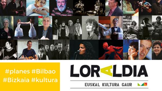 Loraldia 2018_Bilbao_festival_cultura_planes_kultura