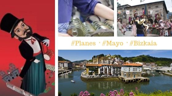 Los mejores planes que hacer en Bizkaia en mayo 2019
