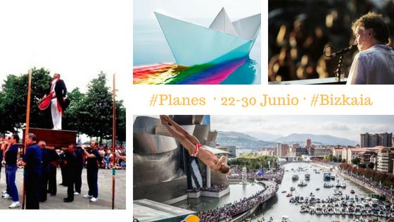 Planes y agenda del 22 al 30 de junio en Bilbao y Bizkaia