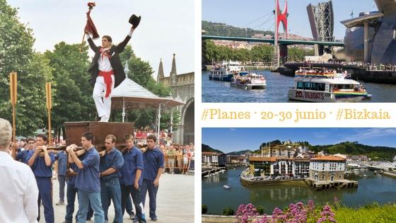 Planes y fiestas en Bilbao y Bizkaia del 20 al 30 de junio