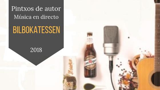 Feria de Pintxos de autor en Bilbao - Bilbokatessen 2018