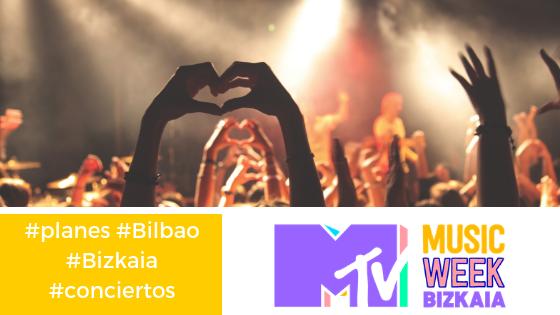 Conciertos gratuitos MTV_Music_Week_Bizkaia_conciertos_planes_Bilbao_Durango_Barakaldo_Getxo