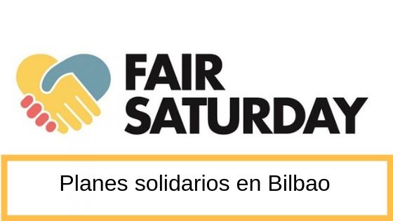 Fair saturday Bilbao 2018 planes solidarios