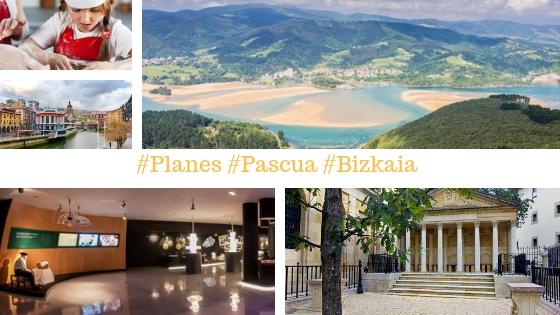 Planes que hacer la Semana de Pascua cerca de Bilbao