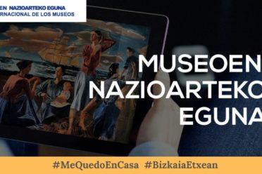 Día Internacional de los Museos - Exposición virtual museos Bizkaia